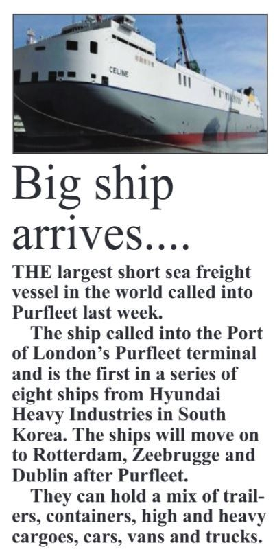 17.11.09 big ship arrives at Purfleet, p 18. The Thurrock Independant