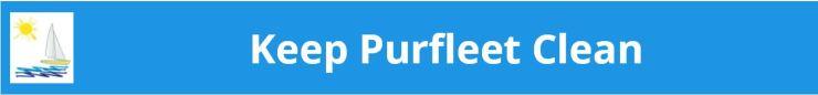 Keep Purfleet Clean