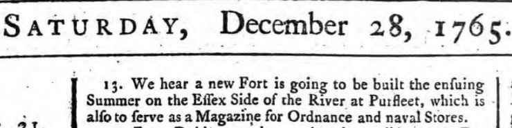 1765.12.28 plans to built a fort at Purfleet, The Ipswich Journal