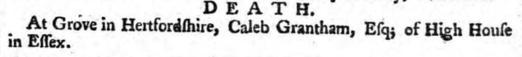 1762.03.06 death of caleb grantham of high house, the ipswich journal